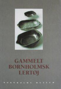 Gammlet Bornholmsk Lertøj